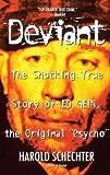 Deviant: True Story of Ed Gein, the Original Psycho