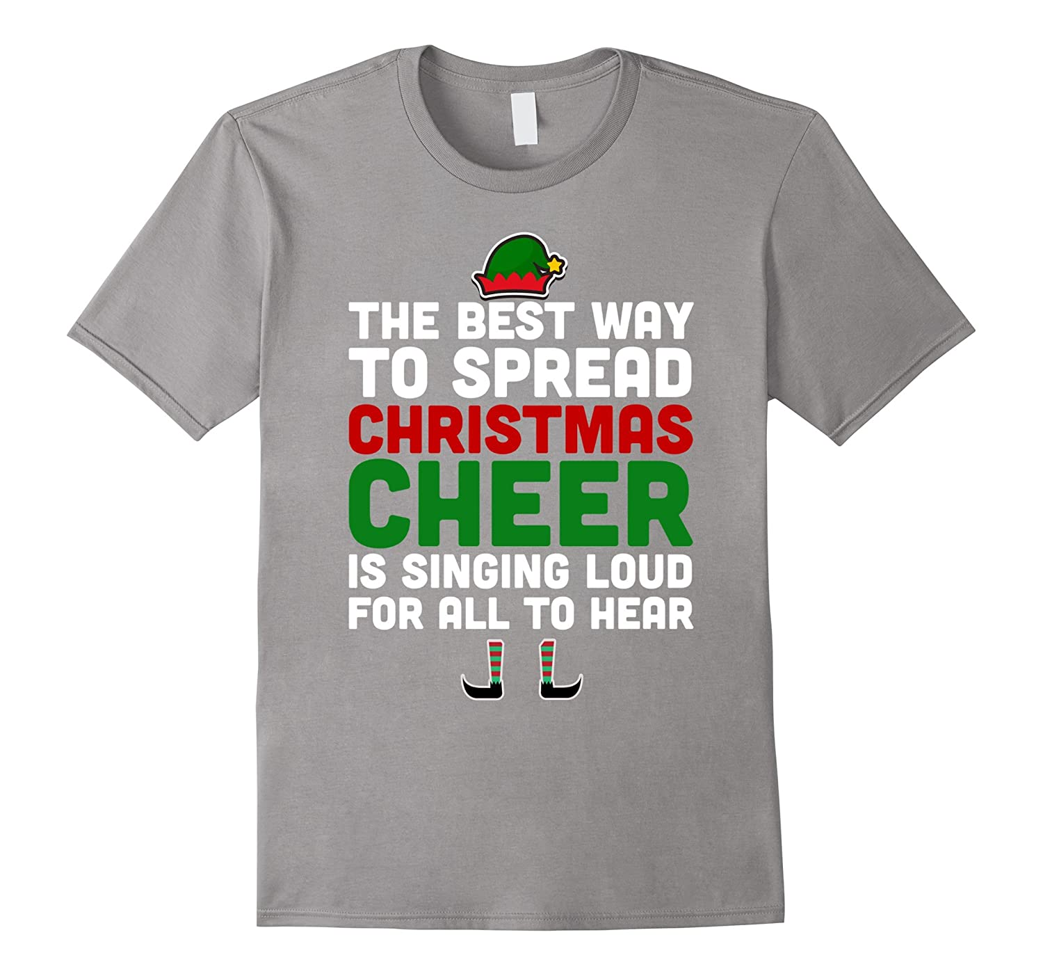 Best Way to Spread Christmas Cheer Singing Elf T-Shirt – Kuxovo