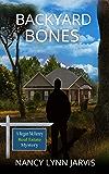 Backyard Bones (Regan McHenry Real Estate Mysteries Book 2)