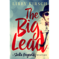 The Big Lead: A Stella Reynolds Mystery, Book 1 (Stella Reynolds Mystery Series) (English Edition)