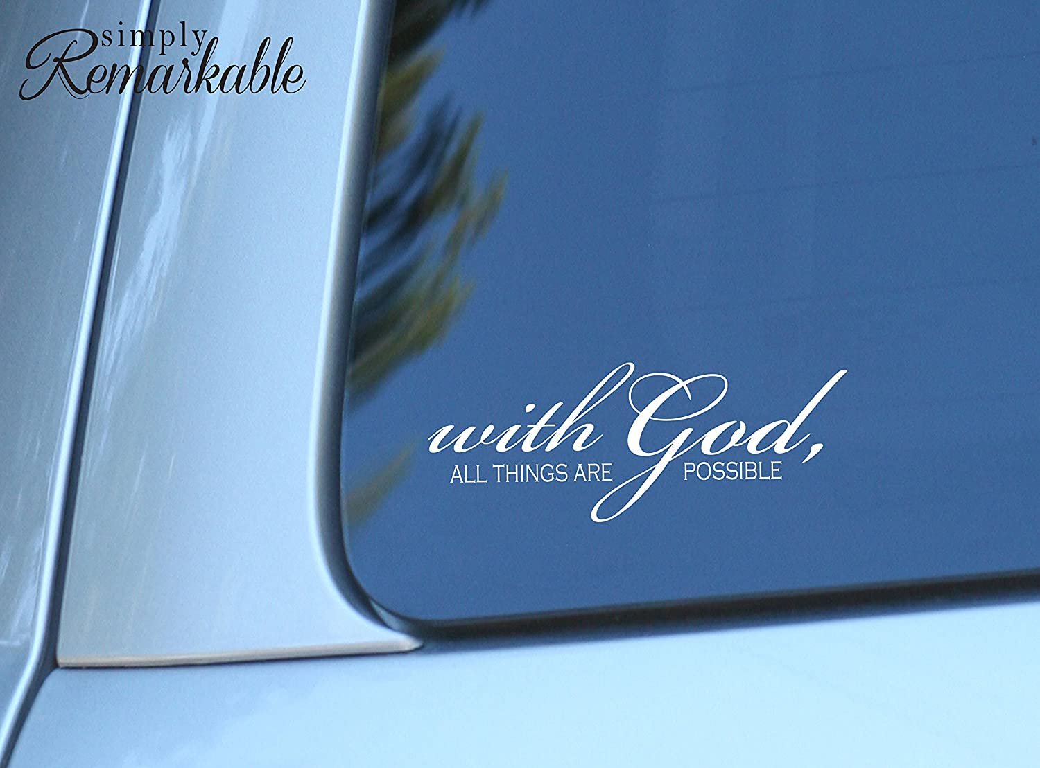 Simply Remarkable with God All Things are Possible Laptop Art. Religious Christian Decal for car, Computer or Wall. Wall Décor. USA Made Removable Vinyl Stickers and Gifts - 8 x 3 inches White