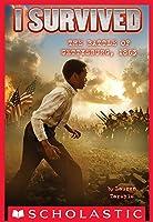 I Survived The Battle Of Gettysburg 1863 (I