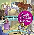Marlène Jobert raconte : Boucle d'Or et les trois ours (1CD audio)