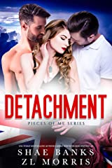 Detachment (Pieces of Me Book 1) Kindle Edition