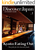 Discover Japan - AN INSIDER'S GUIDE Vol.1 (English Edition)