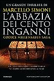 L'abbazia dei cento inganni (Codice Millenarius Saga Vol. 3) (Italian Edition)