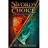 The Sapphire Eruption (The Sword's Choice Book 1) (English Edition)