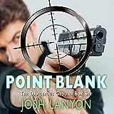 Point Blank: Five Dangerous Ground Novellas
