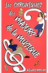 Les Chroniques des Majors de la Musique: L'édition complète (French Edition) Kindle Edition