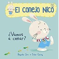 ¿Vamos a cenar? (El conejo Nico. Pequeñas manitas): Libros En Español Para Niños