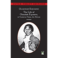 The Life of Olaudah Equiano: Or Gustavus Vassa, the African (Dover Thrift Editions)
