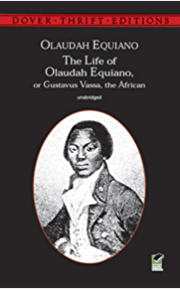 Old English Essay The Life Of Olaudah Equiano Or Gustavus Vassa The African Dover Thrift  Editions Narrative Essay Papers also Descriptive Essay Topics For High School Students The Interesting Narrative Of The Life Of Olaudah Equiano  Kindle  Argumentative Essay Sample High School