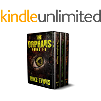 The Orphans Boxset: Origins, Surviving the Turned, Strangers (The Orphans Books 1 - 3)