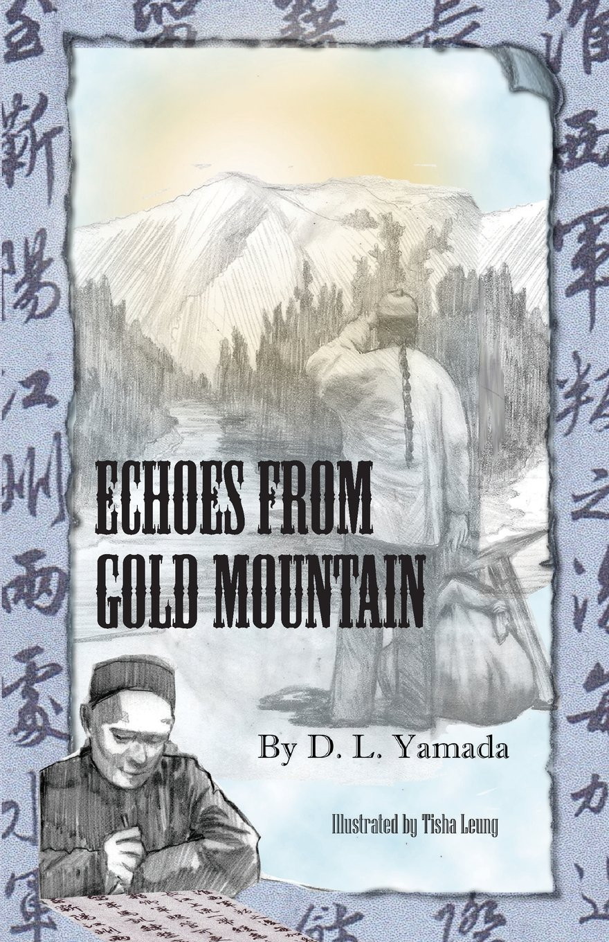 Echoes From Gold Mountain ebook