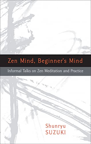 Zen Mind; Beginner's Mind