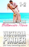 Married to the Billionaire Prince: 1-2