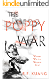 The Poppy War (The Poppy War, Book 1)
