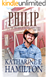 Philip: The Brothers of Hastings Ranch Book Three