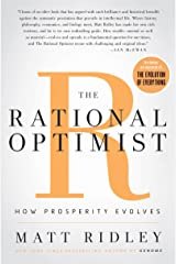 The Rational Optimist: How Prosperity Evolves (P.S.) Kindle Edition