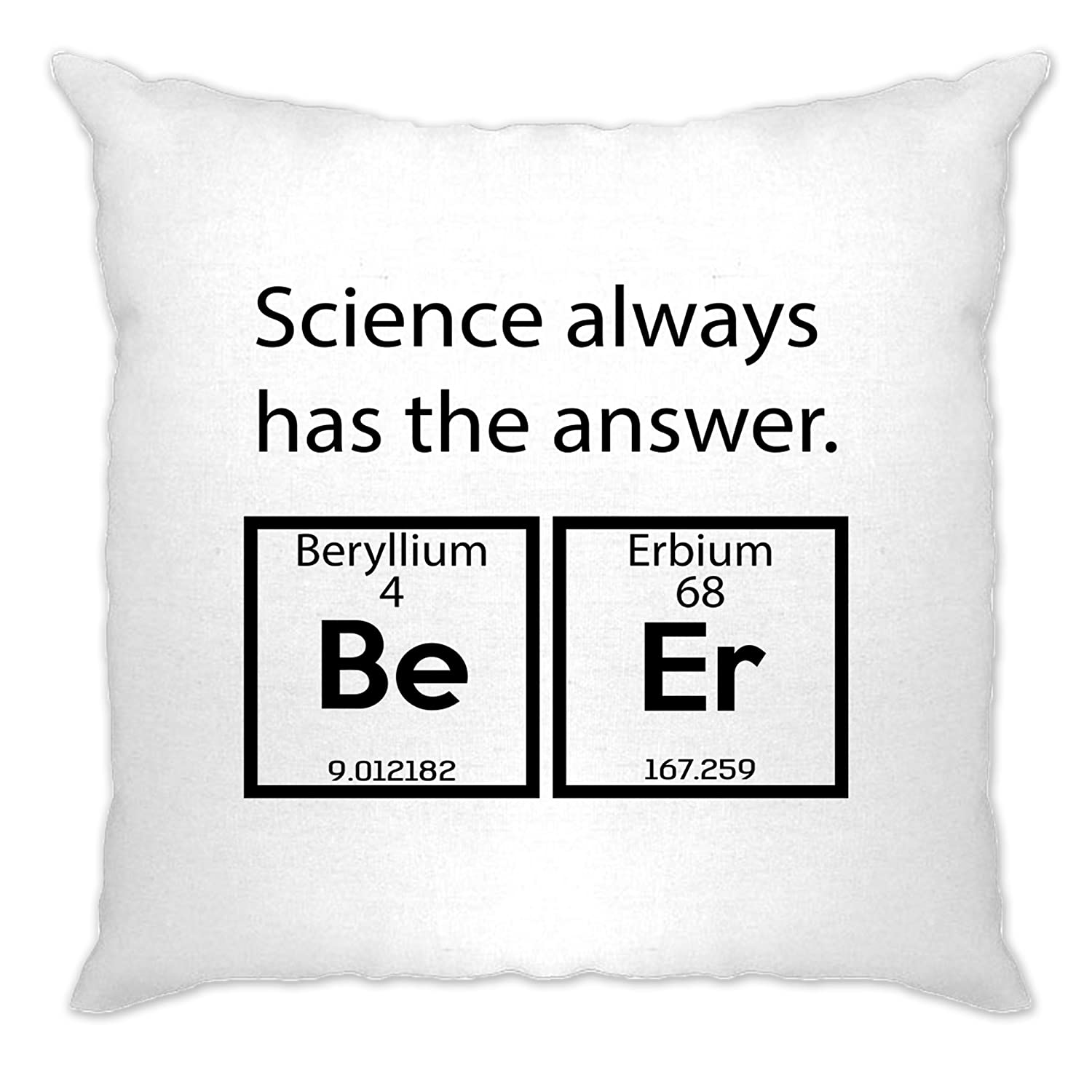 Drinking Cushion Cover Science Always Has The Answer Beer White One Size A-CC-00036-WHT