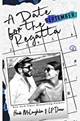 A Date for the Regatta (The Dating Series Book 9) Kindle Edition