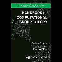 Handbook of Computational Group Theory (Discrete Mathematics and Its Applications 24)
