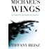 Michael's Wings (The Original Sinners)