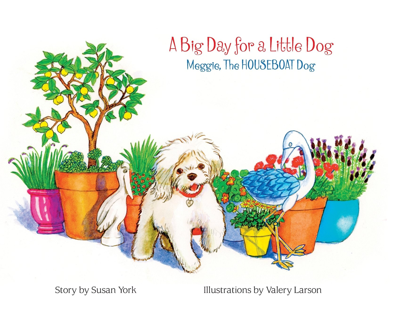 Download A Big Day for a Little Dog: Meggie, the Houseboat Dog pdf epub
