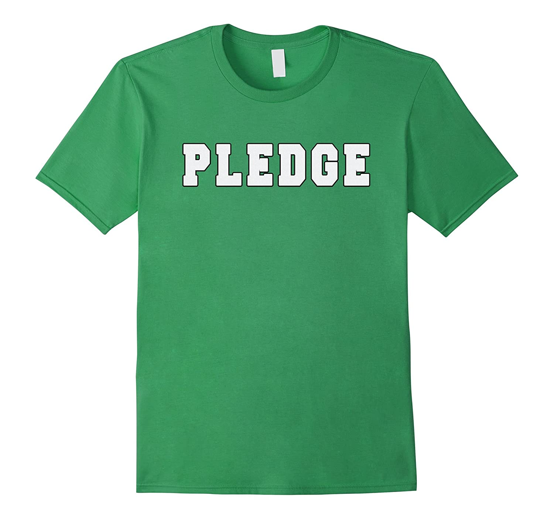 Sorority pledge shirt frat pledge t shirt for guys for Frat pocket t shirts