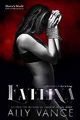 Evelina: Blaire's World Kindle Edition