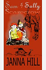 Sam & Sally Scarecrow: A Sign of the Times Kindle Edition