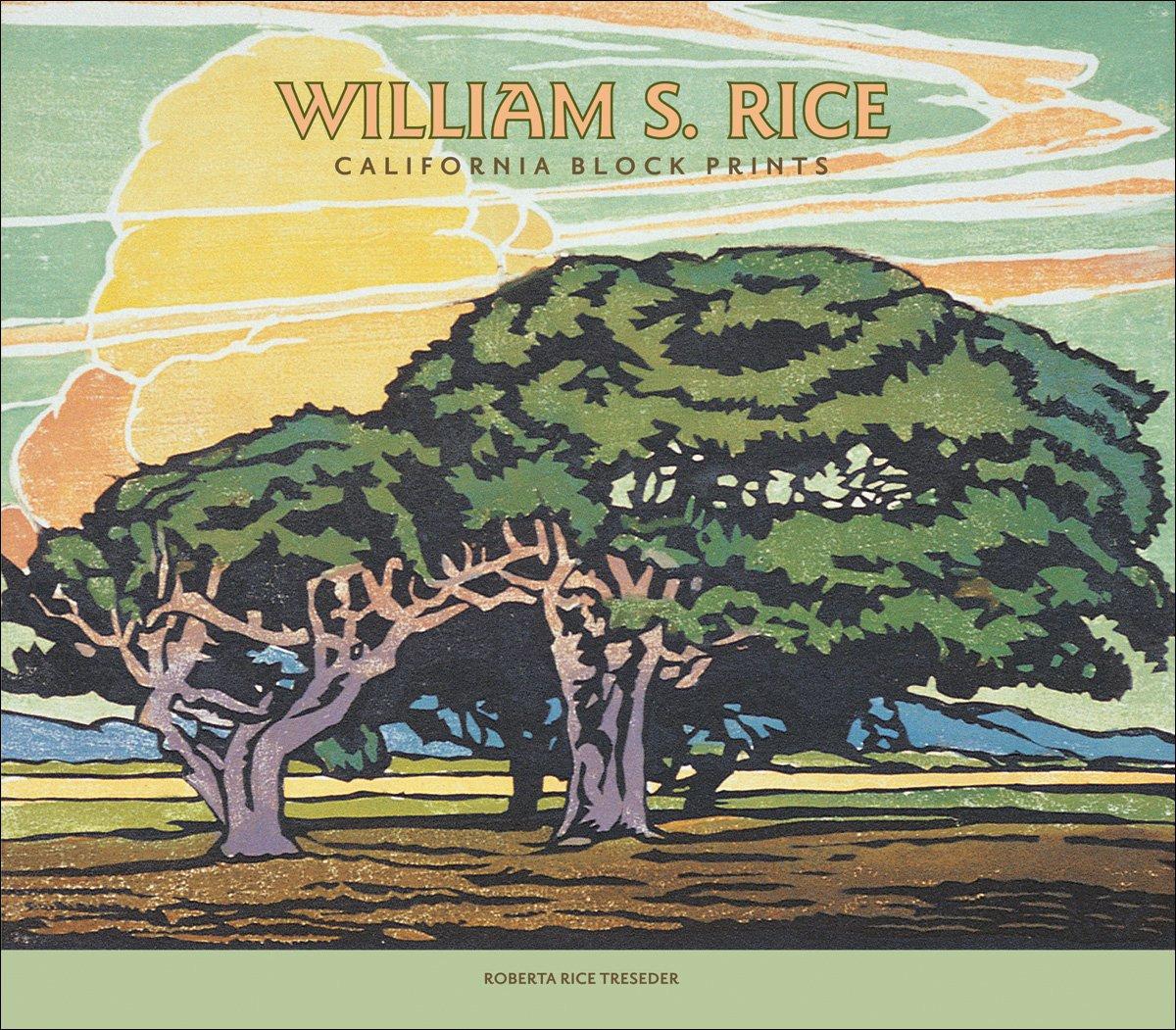 William S. Rice: California Block Prints PDF
