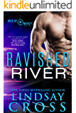 Ravished River: Men of Mercy, Book 6