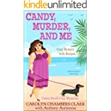 Candy, Murder and Me: Cozy Mystery with Recipes: Amateur Detective and her Dog (Cookie Berelli cozy mysteries Book 1)