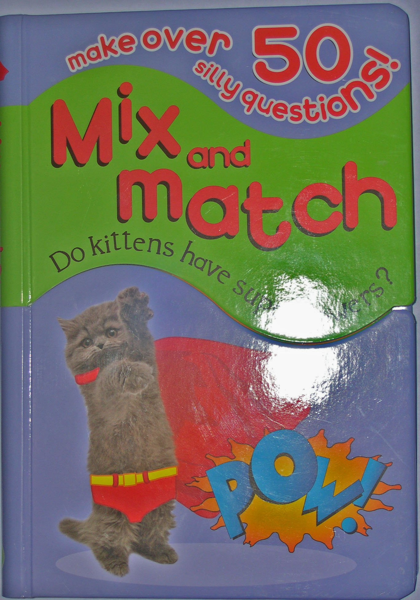 Read Online Do Kittens Have Superpowers? (Mix and Match) pdf epub
