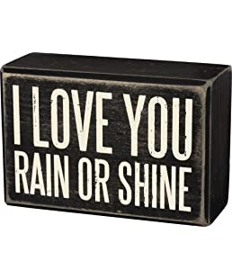 I Love You Rain or Shine Box Sign 4 inches by 2 inches by 1 inch Primitive by Kathy
