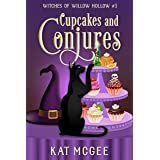 Cupcakes and Conjures (Witches of Willow Hollow Book 1)