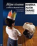 Hijos tiranos o débiles dependientes: El drama del hijo sobreprotegido