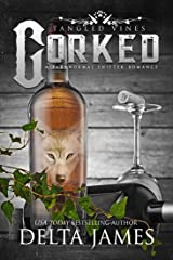 Corked: Tangled Vines Kindle Edition