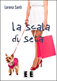 La scala di seta (Giallo, Thriller & Noir Vol. 1) (Italian Edition)