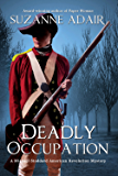 Deadly Occupation: A Michael Stoddard American Revolution Mystery (Michael Stoddard American Revolution Mysteries Book 1)