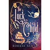 The Luck Child