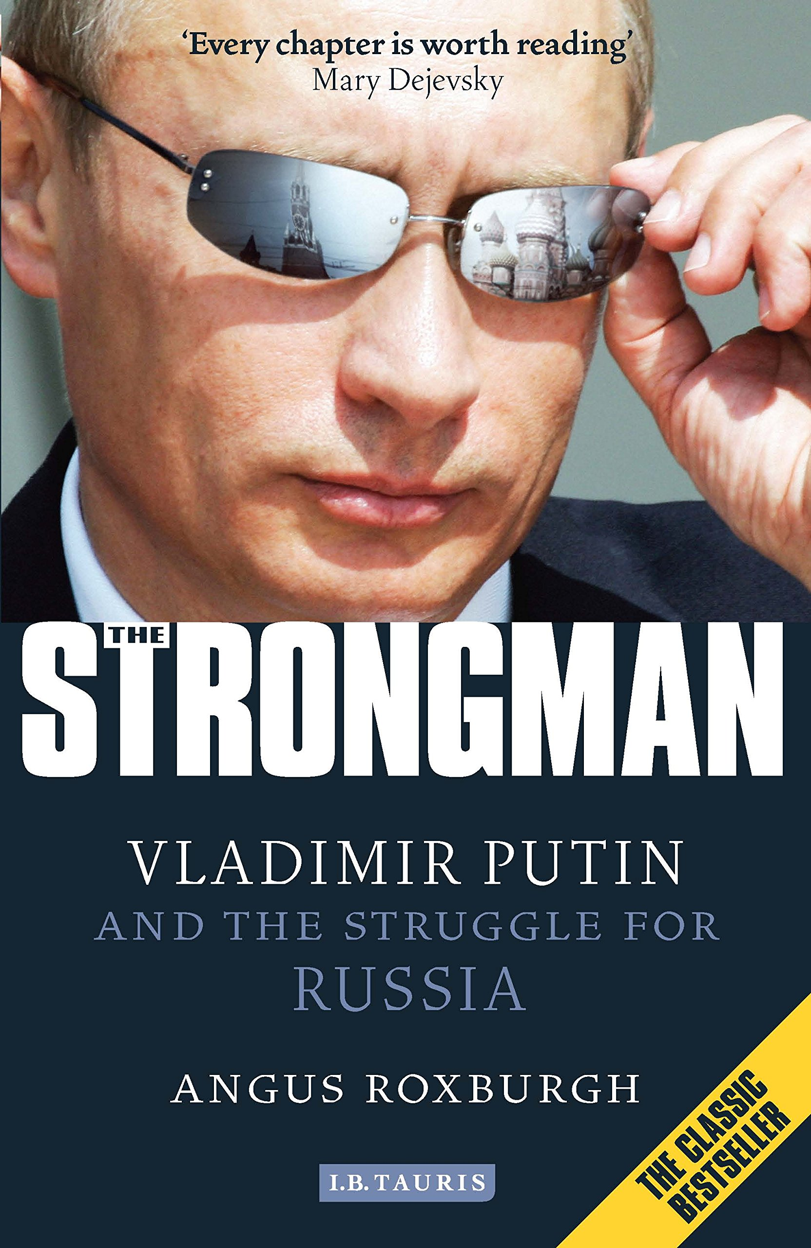 The Strongman: Vladimir Putin and the Struggle for Russia PDF