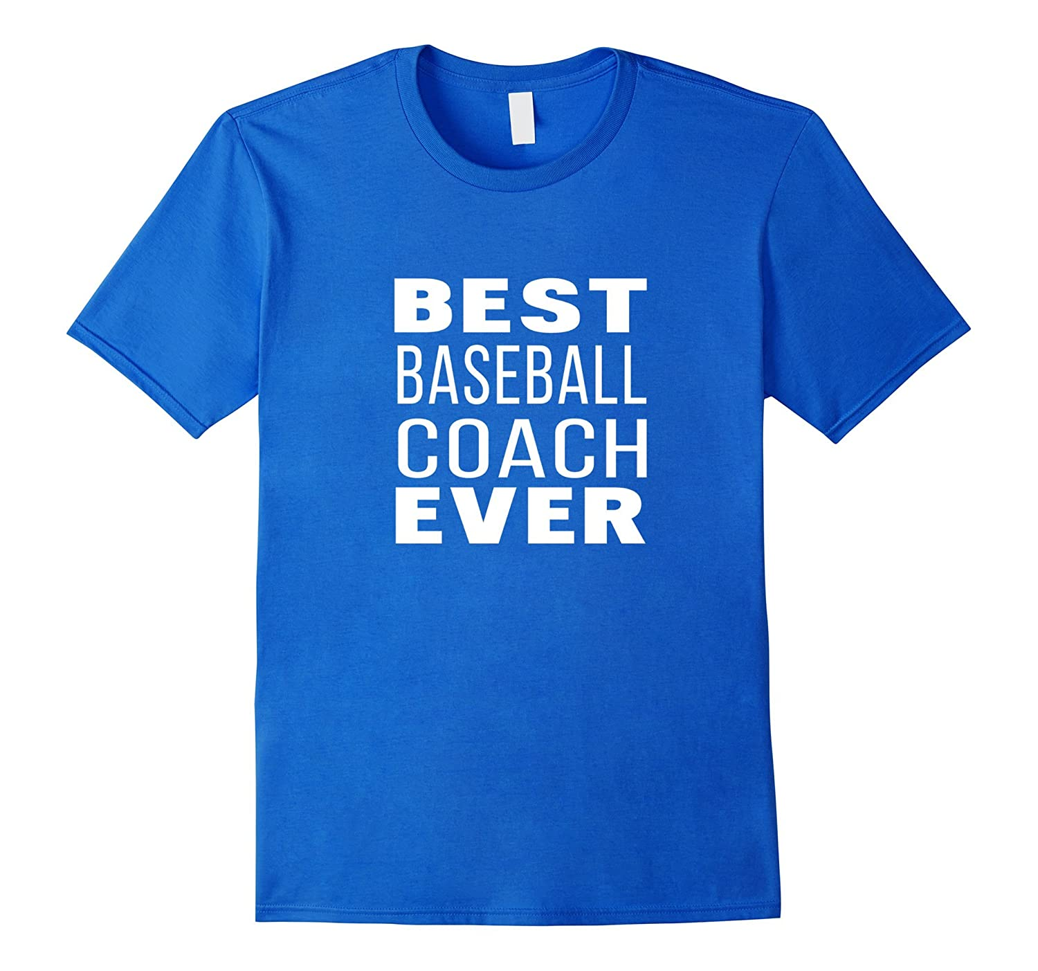 Baseball Coach Gifts Best Coach Ever T Shirt-PL