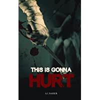 This is Gonna Hurt: Scary Horror Short Story (Scare Street Horror Short Stories...