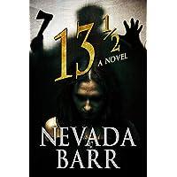 13 ½: A Novel