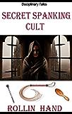 Secret Spanking Cult