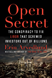 Open Secret: Inside the Libor Conspiracy