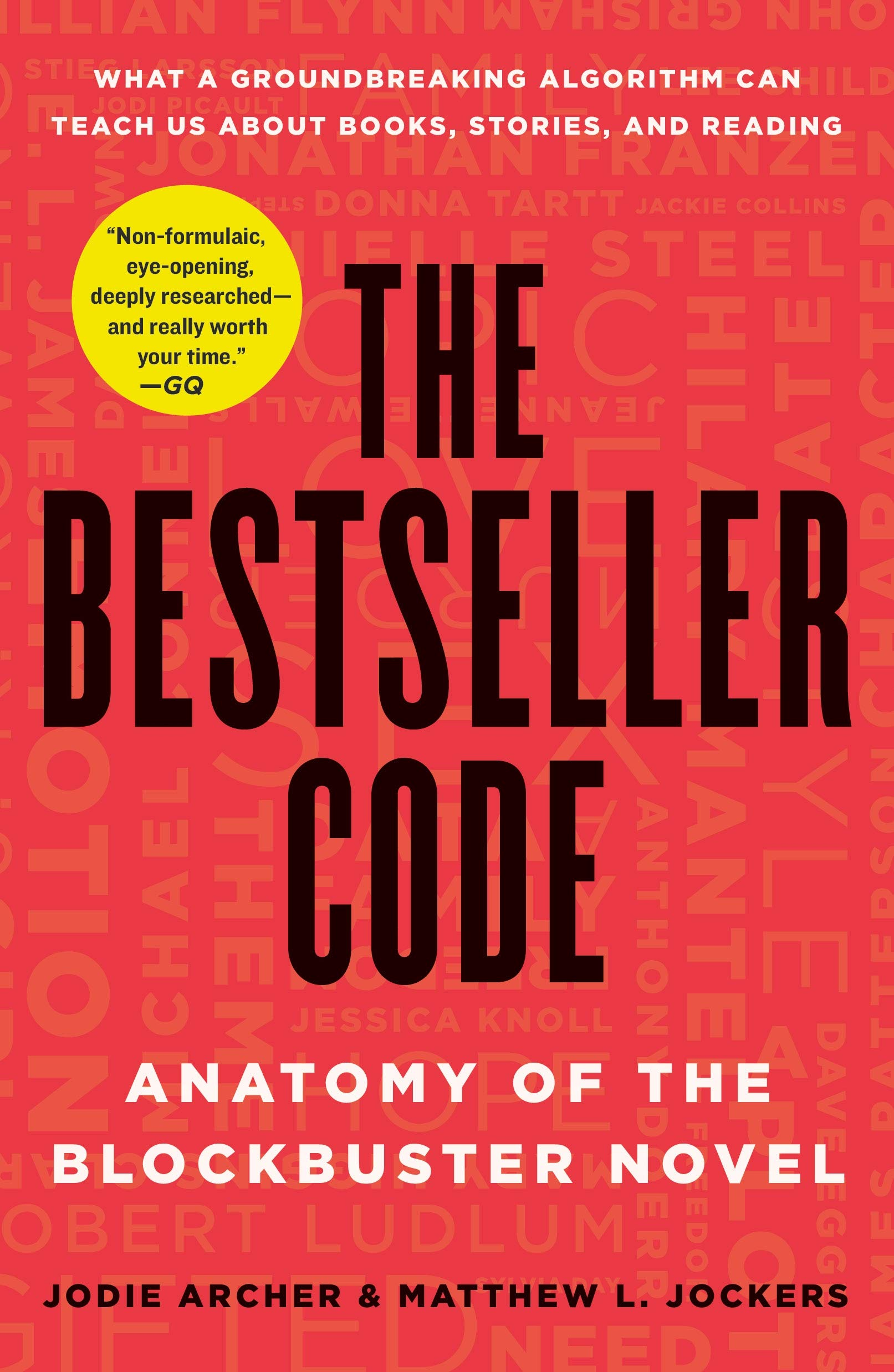 The Bestseller Code  Anatomy Of The Blockbuster Novel  English Edition
