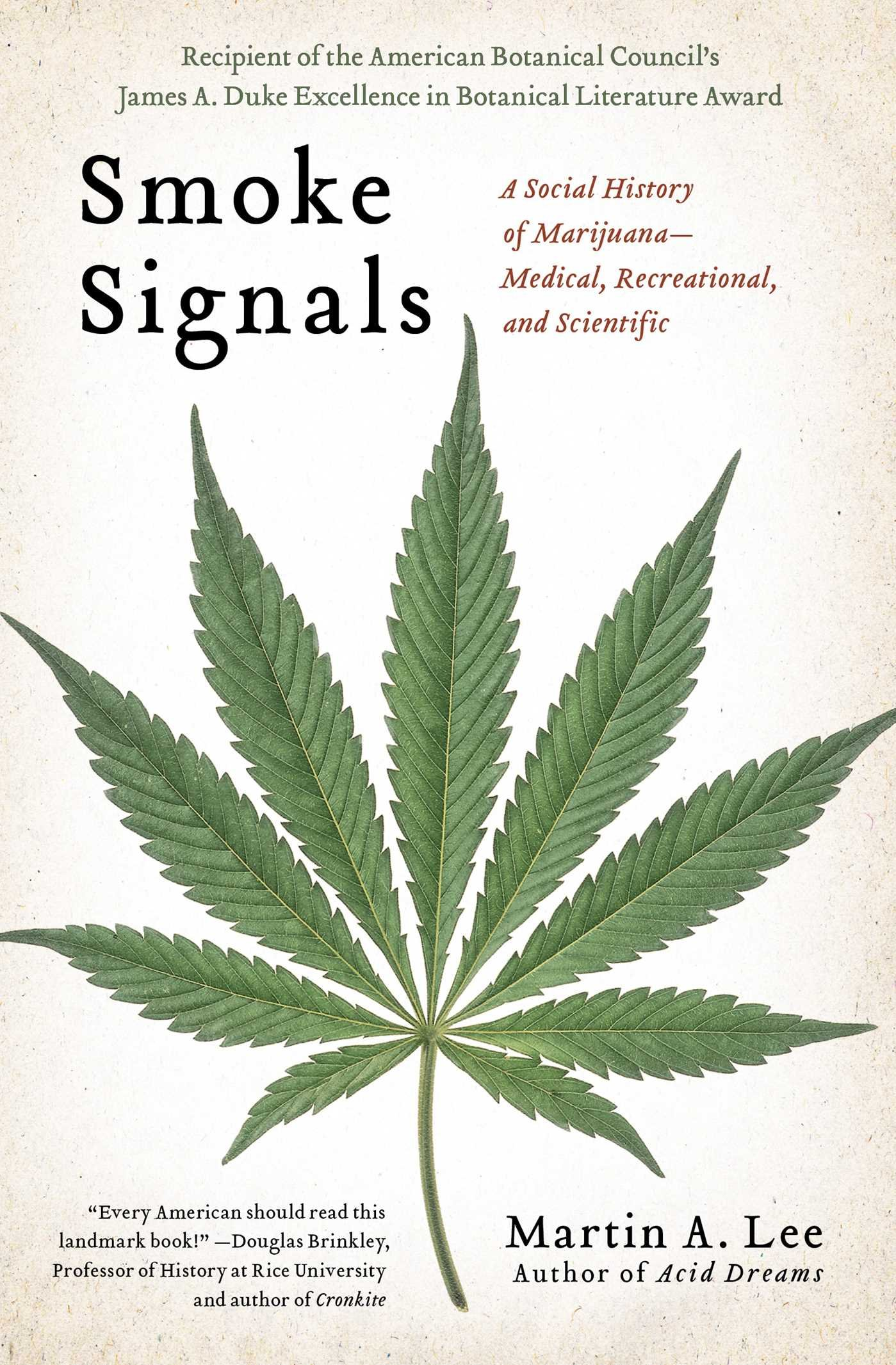 Smoke Signals: A Social History of Marijuana - Medical, Recreational and Scientific ebook